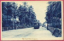 Gay Land Road Gayland, Singapore Tramway Tram 1900's (UNC) - YS (no Write! Perfect) - CPA Old  Collection-Singapore - Singapore