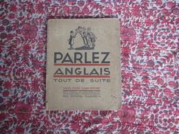 Parlez Anglais Tout De Suite: Manuel De Conversation Edmond Dujardin Edition 1939-1944 Livres Revues - 1939-45