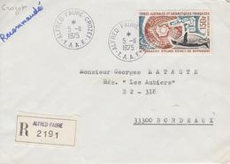Enveloppe  Recommandée   T.A.A.F   Oblitération   ALFRED  FAURE    CROZET   1975 - Terres Australes Et Antarctiques Françaises (TAAF)