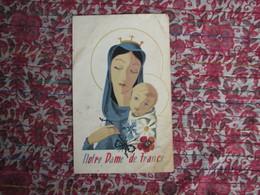 Rare Image Religieuse ND De France Aumonerie Générale Prisonniers Travailleurs Rapatriés Mars 1944 Catholique - Documents
