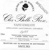 Etiquette (12,3 X 12,5 )Clos Belle Rose  1988 Appellation Saint-Emilion Controlée Spécimenn F Faurie Libourne 33 - Bordeaux