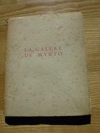 La Galère De Myrto M. Pottecher Exemplaire 200/350 Parafé Par L Auteur Illustré Par G.Fayet  Lib. De France 1926 - Poésie