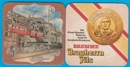 Privatbrauerei Carl Bremme Wuppertal ( Bd 2099 ) - Bierdeckel