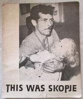 THIS VAS SKOPJE, PHOTO BOOK FROM SKOPJE 26 VII 1963 - Historische Dokumente