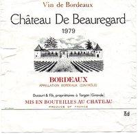 Etiquette  (11,9 X 11,9 ) Château  De BEAUREGARD 1979 Bordeaux Ducourt & Fils  Targon 33 - Bordeaux