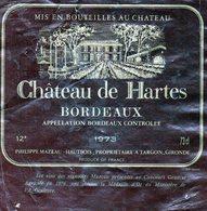 Etiquette  (11,7 X 12 ) Château  De Hartes  1973  Appellaion Bordeaux Controlée  Phlippe Mazeau  Hatbois  Targon 33 - Bordeaux