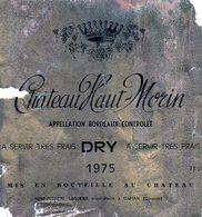 Etiquette  (11 X 11,7 ) Château  HAUT-MORIN 1975  Appellation Bordeaux Controlée  DRY R F Laguens à Capian 33 - Bordeaux