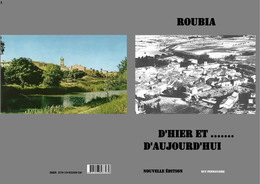 ROUBIA D'HIER ET D'AUJOURD'HUI - Languedoc-Roussillon