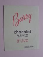 BARRY Chocolat En Poudre (+/- 10,5 X 13,5 Cm. ) Buvard ( Voir Photo ) ! - Chocolat