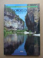 Michèle Aué - Les Gorges Du Tarn. Les Grands Causses / 1994 - Midi-Pyrénées