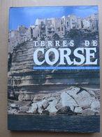 Gabriel-Xavier Culiolo, Emmanuel Sailler - Terres De Corse  /  1990 - Corse