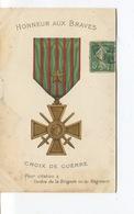 Cpa - Militaria - Gloire A Nos Héros - Croix De Guerre - Pour Citation A L'ordre De La Brigade Ou Du Régiment - Militari