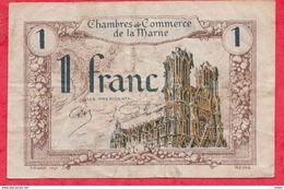 1 Franc Chambre De Commerce De La Marne  Du 01/01/1920  Dans L 'état (45) - Chambre De Commerce