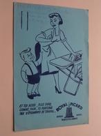 ROYAL PICARD ( +/- 13,5 X 21 Cm. ) Buvard ( Voir Photo ) Voir Stamp ! - Buvards, Protège-cahiers Illustrés