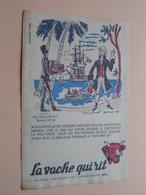LA VACHE QUI RIT ( +/- 13,5 X 21 Cm. ) Buvard N° 10 - Chavane ( Voir Photo ) ! - Produits Laitiers