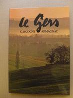 Le Gers, Gascogne  Armagnac  /  1981 - Midi-Pyrénées
