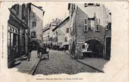 ANNECY UNE VIEILLE RUE PRECURSEUR TBE - Annecy