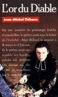 L'or Du Diable (l'abbé Saunière Et Le Trésor De Rennes Le Château 11) Par Thibaux (ISBN 2266027344 EAN 9782266027342) - Historisch