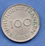 Sarre    -  100 Francs 1955   - état TTB+ - Sarre