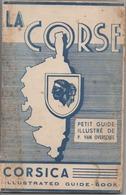 Petit Guide Illustrée ( La Corse )  1948 - Books, Magazines, Comics