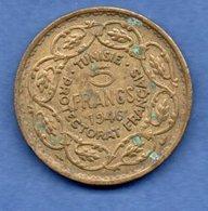 Tunisie  -  5 Francs  1946 -  Km # 273 -  état  TB+ - Tunisie