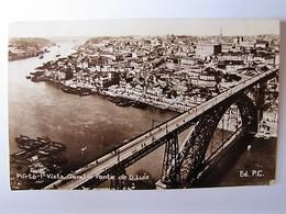 PORTUGAL - PORTO - Vista Geral E Ponte De Dom Luis - Porto