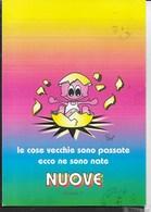 LE COSE VECCHIE SON PASSATE ECCO NE SONO NATE NUOVE - VIAGGIATA 1996 - Cartoline