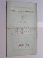 """Kasteel """" DE STERRE """" Café - Hotel - Restaurant : Prijslijst / Anno 19?? ( Druk. Excelsior Antwerp / Zie Foto's ) ! - Menus"""