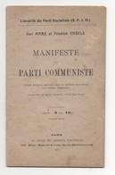 1912 Karl MARX Friedrich ENGELS Manifeste Du Parti Communiste Librairie Du Parti Socialiste S F I O 46 Pages - Boeken, Tijdschriften, Stripverhalen