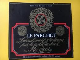 9161 - Le Parchet Pinot Noir  Selectionné Pour Le Parti Radical Morges Suisse - Politica (vecchia E Nuova)