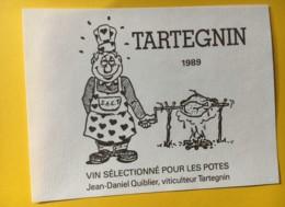 9167 - Tartegnin  Vin Sélectonné Pour Les Potes Jean-Daniel Quiblier  Suisse - Etiquettes