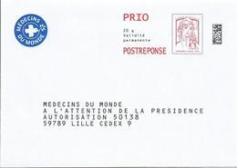 """POSTREPONSE PRIO """" MEDECINS DU MONDE - A L'attention De La Présidence """" Neuf ( Marianne Ciappa Lot 174896) - Entiers Postaux"""