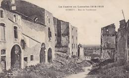 54. NOMENY. GUERRE 14-18 .RARETÉ. BOMBARDEMENT RUE VAUDEMONT - War 1914-18