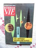 HORS SERIE SCIENCE ET VIE N°41 DE DECEMBRE 1957 LES VOYAGES INTERPLANETAIRES - Science