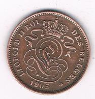 2 CENTIMES 1905 FR   BELGIE/8455/ - 1865-1909: Leopold II