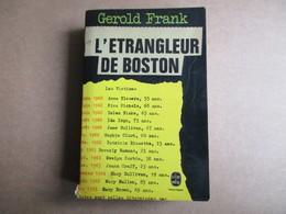 L'étrangleur De Boston (Gerold Franck) éditions Le Livre De Poche De 1971 - Livres, BD, Revues