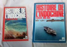 "LOT DE 2 LIVRES ""HISTOIRE DE L'INDOCHINE"" 1624-1954 LA CONQUETE -LE DESTIN - Libros"
