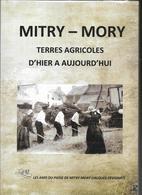 Mitry-mory Terres Agricoles D'hier à Aujourd'hui Jacques Devignat , Seine Et Marne , 77 - Ile-de-France