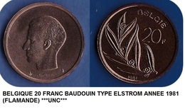 *BAUDOUIN*20 FRANCS -ANNEE 1981 -TYPE ELSTROM (Flamande)  ****ISSUE DU SET FDC**** - 07. 20 Francs