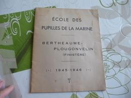 Plaquette Photos école Des Pupilles De La Marine 1945/1946 Bertheaume Plougonvelin Finistère 12 P + 1 Photo Collée - Documents