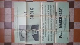 ELECTION DU PRESIDENT DE LA REPUBLIQUE FRANCAISE 5 DEC. 1965 AFFICHE PIERRE MARCILHACY CANDIDAT PARTI LIBERAL EUROPEEN - Affiches