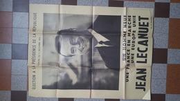 ELECTION DU PRESIDENT DE LA REPUBLIQUE FRANCAISE 5 DEC. 1965 AFFICHE JEAN LECANUET MOUVEMENT REPUBLICAIN POPULAIRE - Affiches
