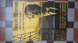 ELECTION DU PRESIDENT DE LA REPUBLIQUE FRANCAISE 5 DEC. 1965 AFFICHE FRANCOIS MITTERRAND CANDIDAT DE LA GAUCHE - Affiches