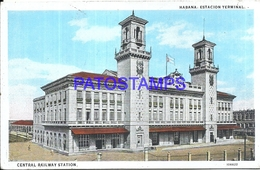 104683 CUBA LA HABANA STATION TRAIN ESTACION DE TREN CENTRAL POSTAL POSTCARD - Cartes Postales