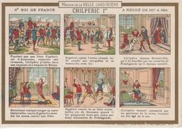 Chromo .. Maison De La Belle Jardiniere Paris .. Habillement ..9e Roi De France .. Chilperic 1 ..regne 567 584 - Sonstige