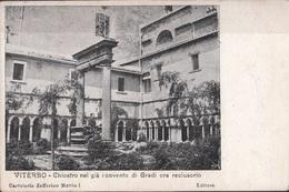 Viterbo - Chiostro Nel Già Convento Di Gradi Ora Reclusorio - Chiese E Conventi