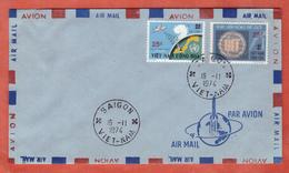 VIETNAM DU SUD FDC U.I.T. SURCHARGES DE 1974 DE SAIGON - Viêt-Nam