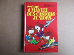 7e Manuel Des Castors Juniors (Walt Disney) éditions Hachette De 1981 - Livres, BD, Revues