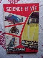 HORS SERIE SCIENCE ET VIE N° DE OCTOBRE 1953 L AUTOMOBILE ET LA MOTOCYCLETTE 1953-54 - Auto/Moto
