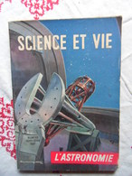 HORS SERIE SCIENCE ET VIE N° 11 DE 1949 L ASTRONOMIE - Science